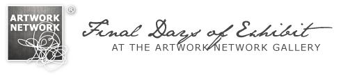 Artwork Network: Exhibit ends 6/1